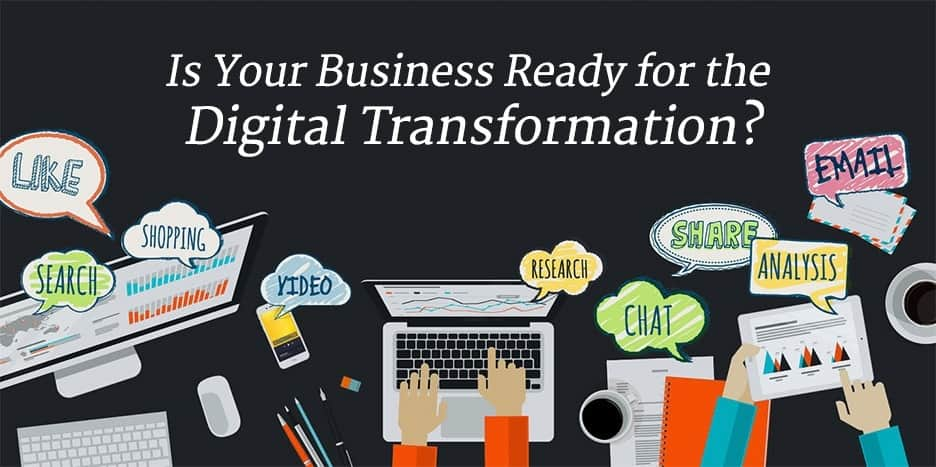 Marketing Has Changed - Is Your Business ready For The Digital Transformation?